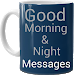 Download Good Morning & Night Messages 1.0 APK
