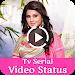 Download TV Serial Video Status Song 2018 1.6 APK