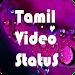 Download Tamil Video Status Songs 6.0 APK