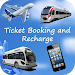 Ticket Booking and Recharge